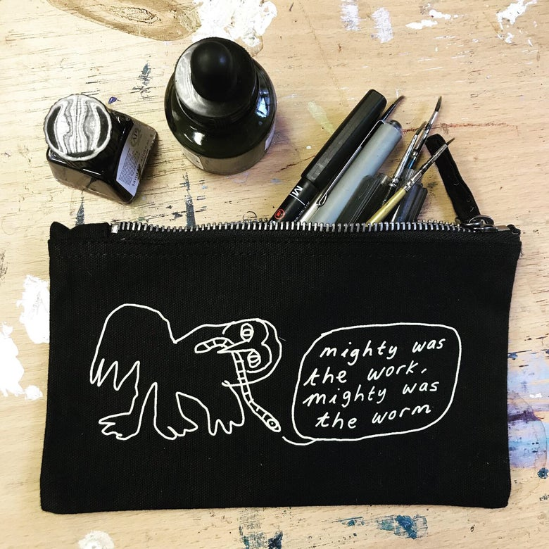 Image of 20% OFF -  MIGHTY WAS THE WORK, MIGHTY WAS THE WORM - limited edition pencil case/ pouch