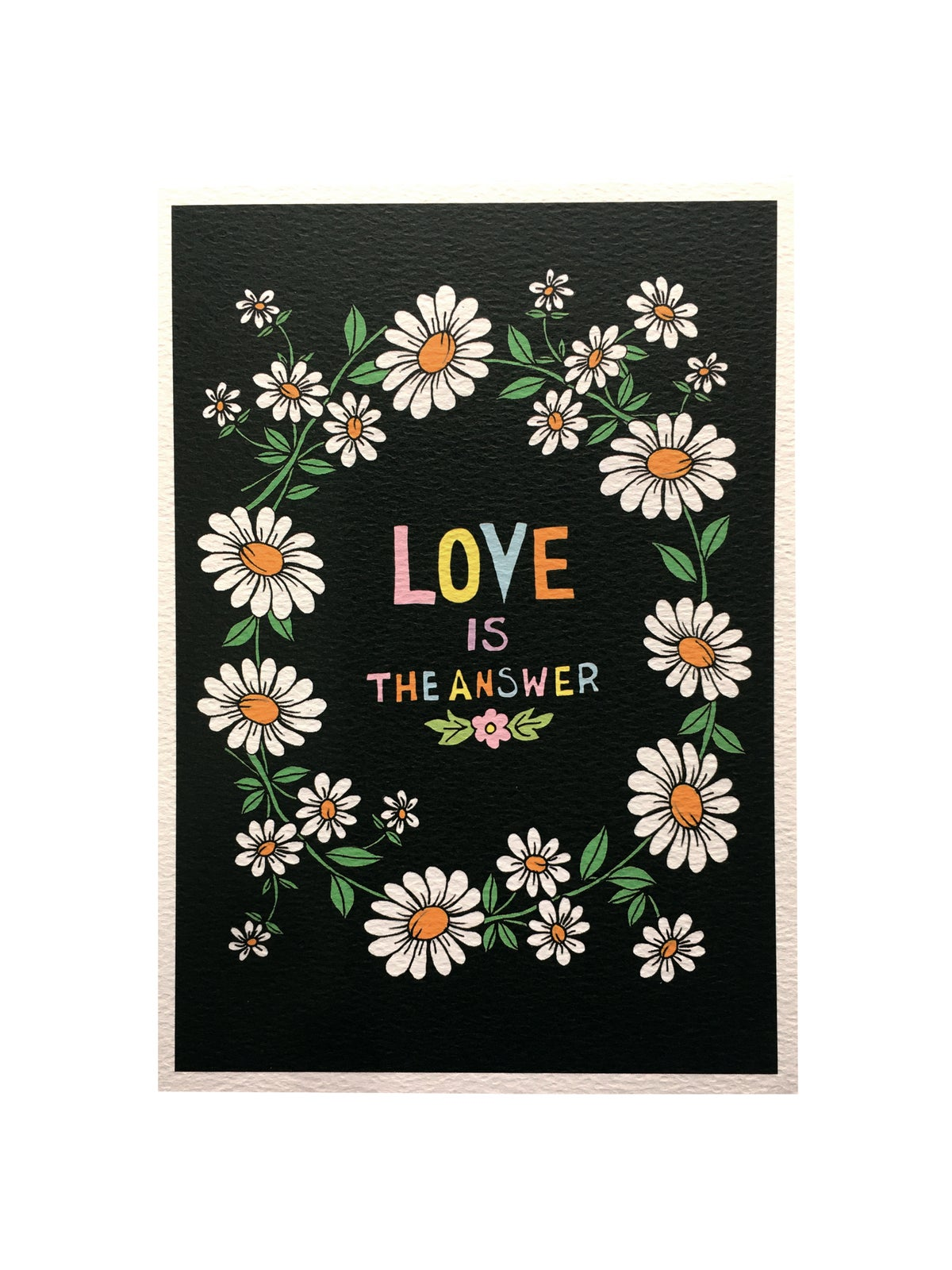 Love is the Answer Daisy Chain A5 Print