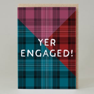 Image of Yer engaged Tartan (Card) TN022