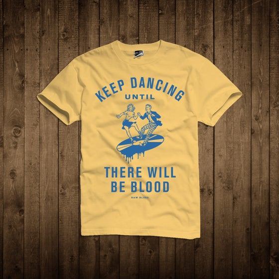 Image of Keep Dancing T- Shirt