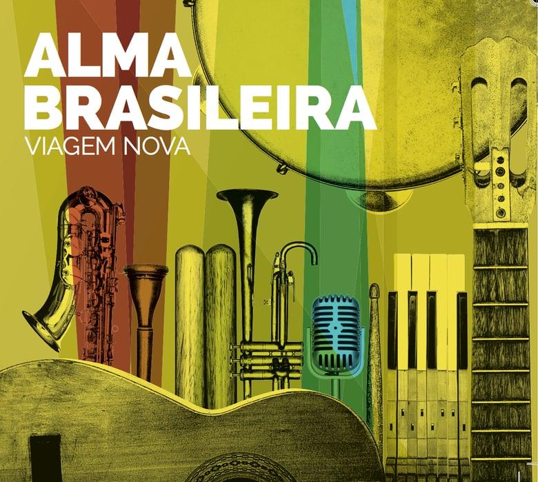 Image of Alma Brasileira - Viagem Nova