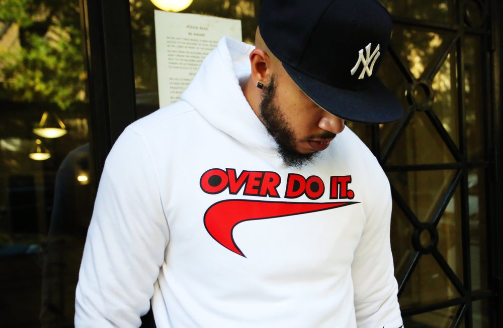 Image of Over Do It Hoodie