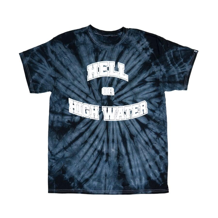 Image of Tie Dye Hell or Highwater Tee