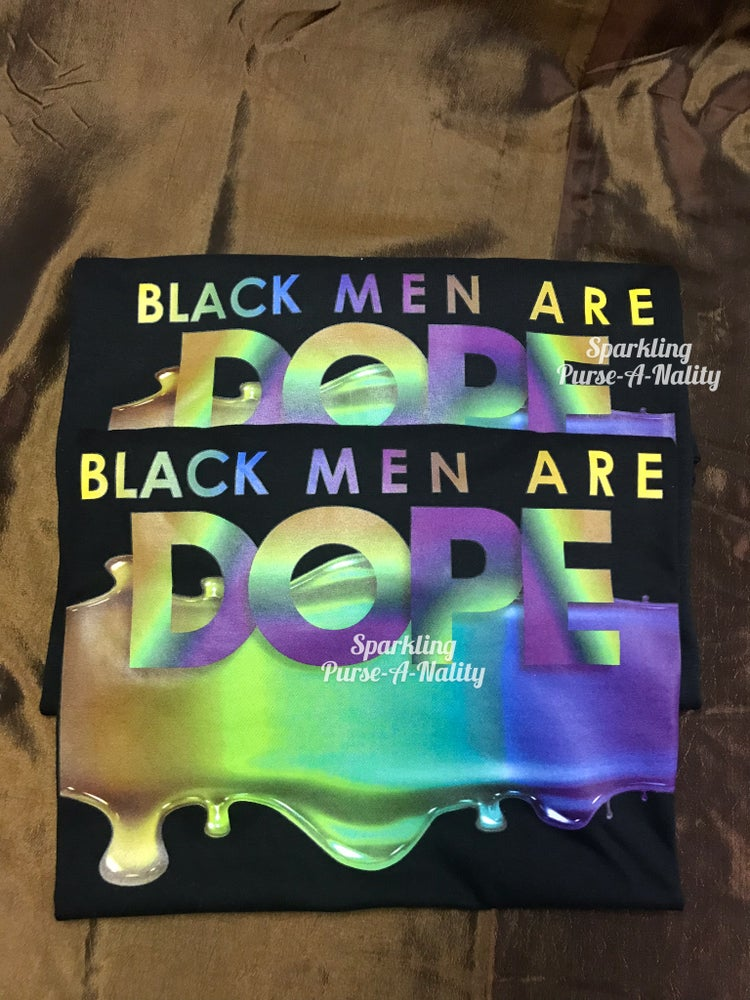Image of Black Men Are DOPE!