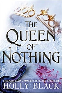 Image of Holly Black - <i>Queen of Nothing</i> SIGNED - ORDER