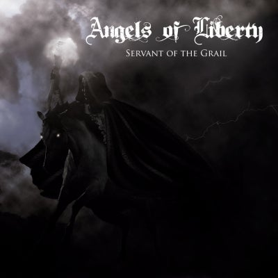 Image of ANGELS OF LIBERTY - Servant Of The Grail
