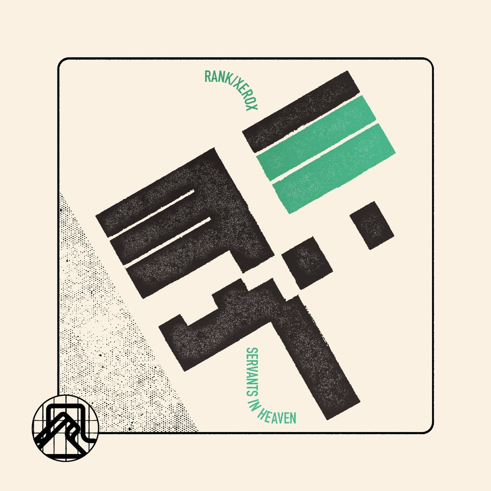 "Image of RANK/XEROX - Servants In Heaven 7"" [Pre-Order. Out 11.22.19]"