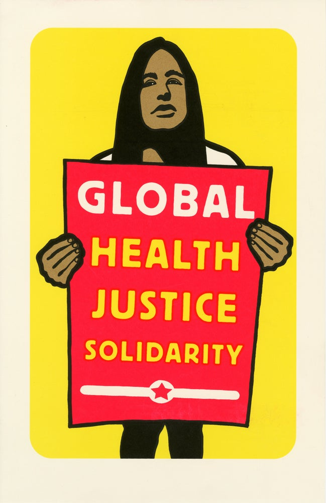 Image of Global Health Justice Solidarity (Print Demo 2019)