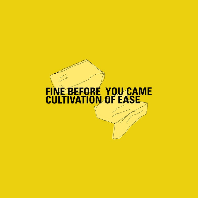 Image of Fine Before You Came: Cultivation of Ease CD
