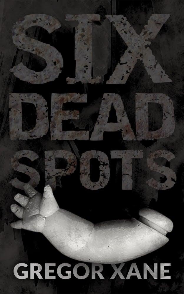 Image of Six Dead Spots