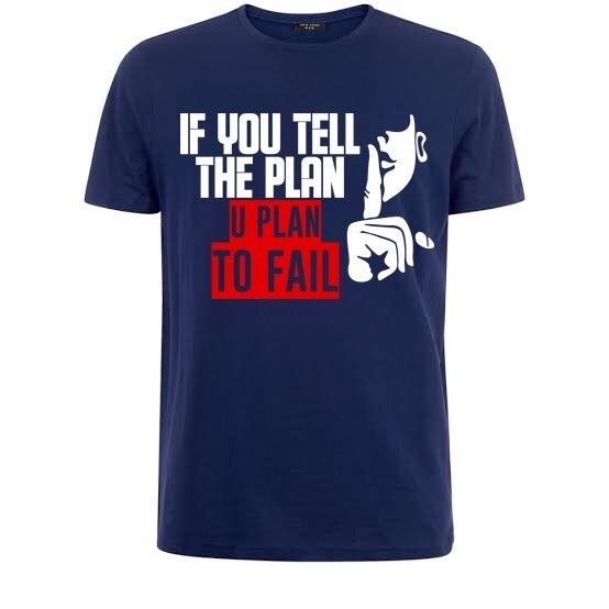 Image of IF YOU TELL THE PLAN / YOU PLAN TO FAIL
