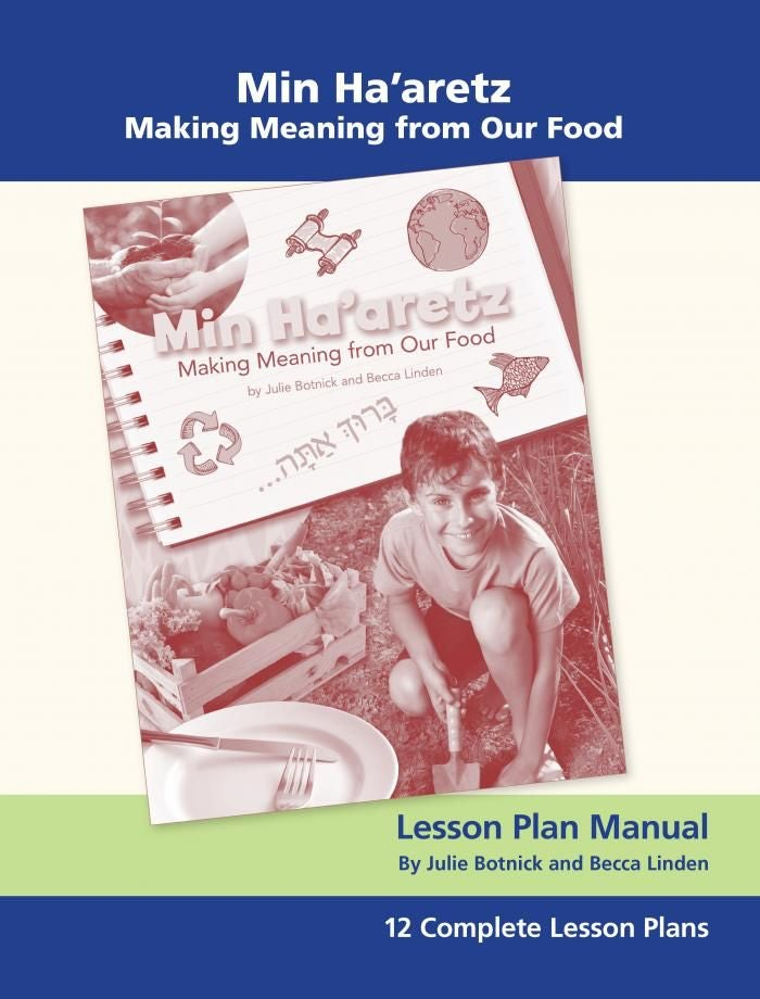 Image of Min Ha'aretz: Making Meaning from Our Food (Lesson Plan Manual)