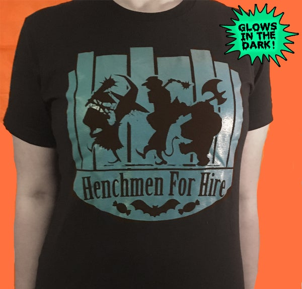 "Image of Unisex ""Henchmen For Hire""  GLOW IN THE DARK Black Tee"