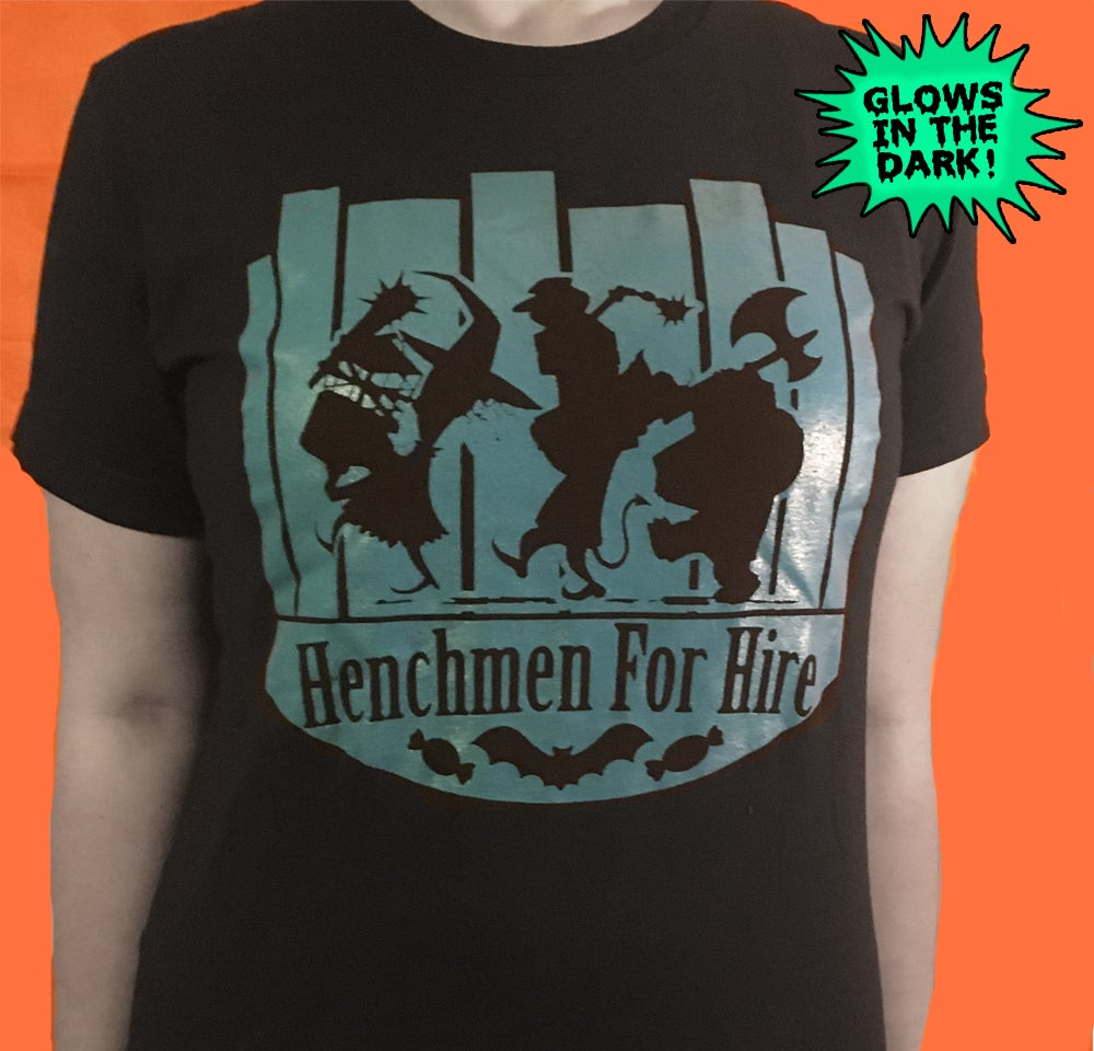 "Unisex ""Henchmen For Hire""  GLOW IN THE DARK Black Tee"