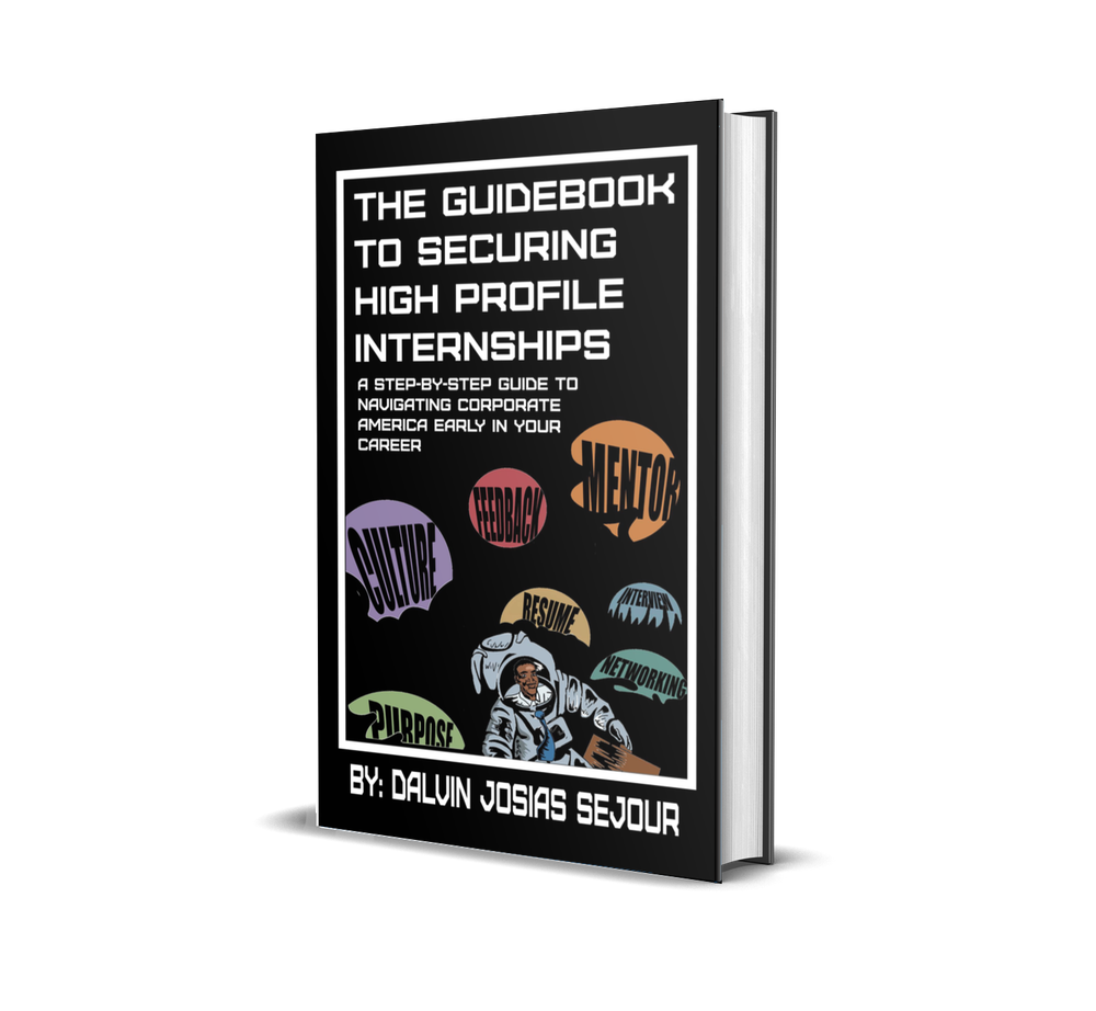 Image of The Guidebook To Securing High Profile Internships (Print Preorder)