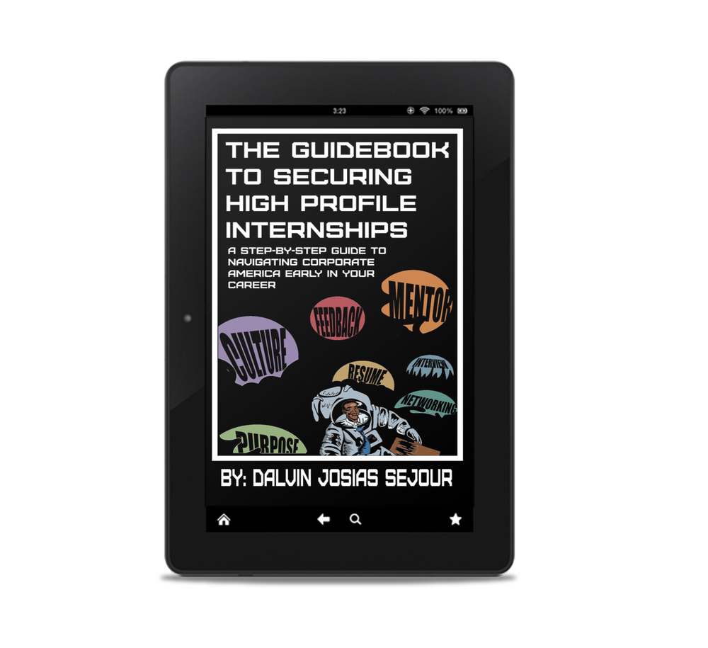 Image of The Guidebook To Securing High Profile Internships  (E-book Preorder)