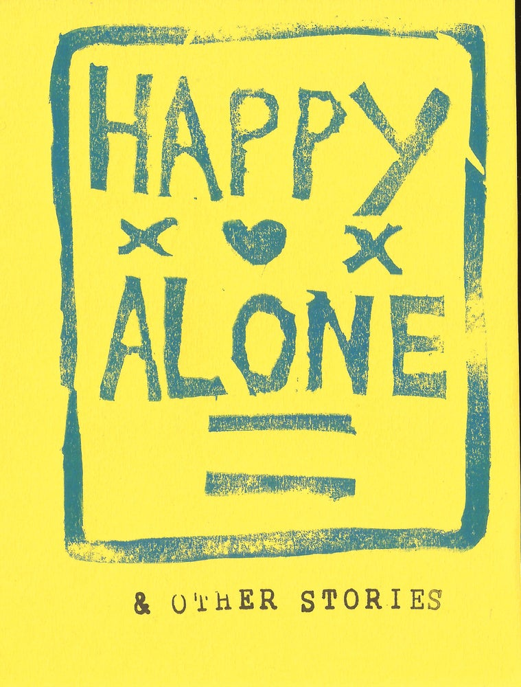 Image of Happy Alone & Other Stories