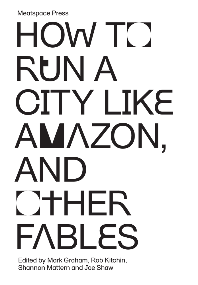 Image of How to Run a City Like Amazon, and Other Fables