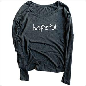 Image of The HOPEFUL long sleeve shirt