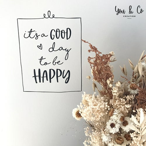 """Image of Sticker """"It's a good day to be happy"""""""