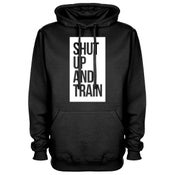 Image of Unisex Shut Up And Train Black Hoodie