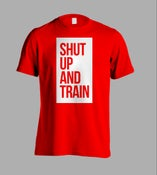 Image of Unisex Shut Up And Train Red T-Shirt