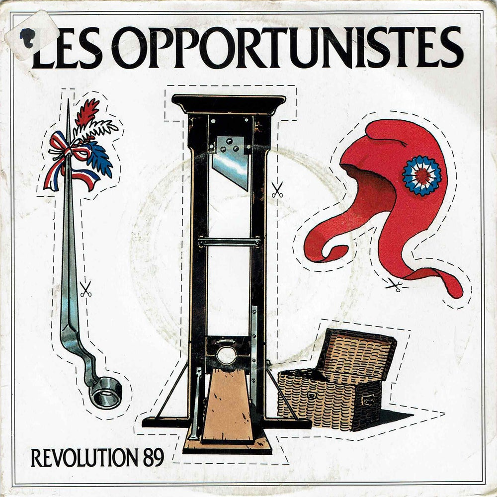"""Image of Les Opportunistes - Révolution 89 7"""" (SOLD OUT)"""