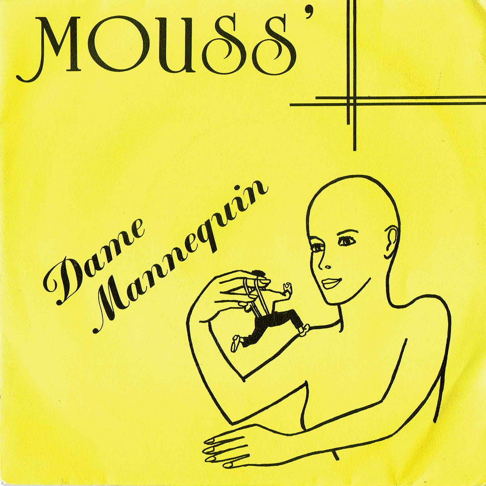 """Image of Mouss' - Dame Mannequin 7"""" (LAST ONE!)"""