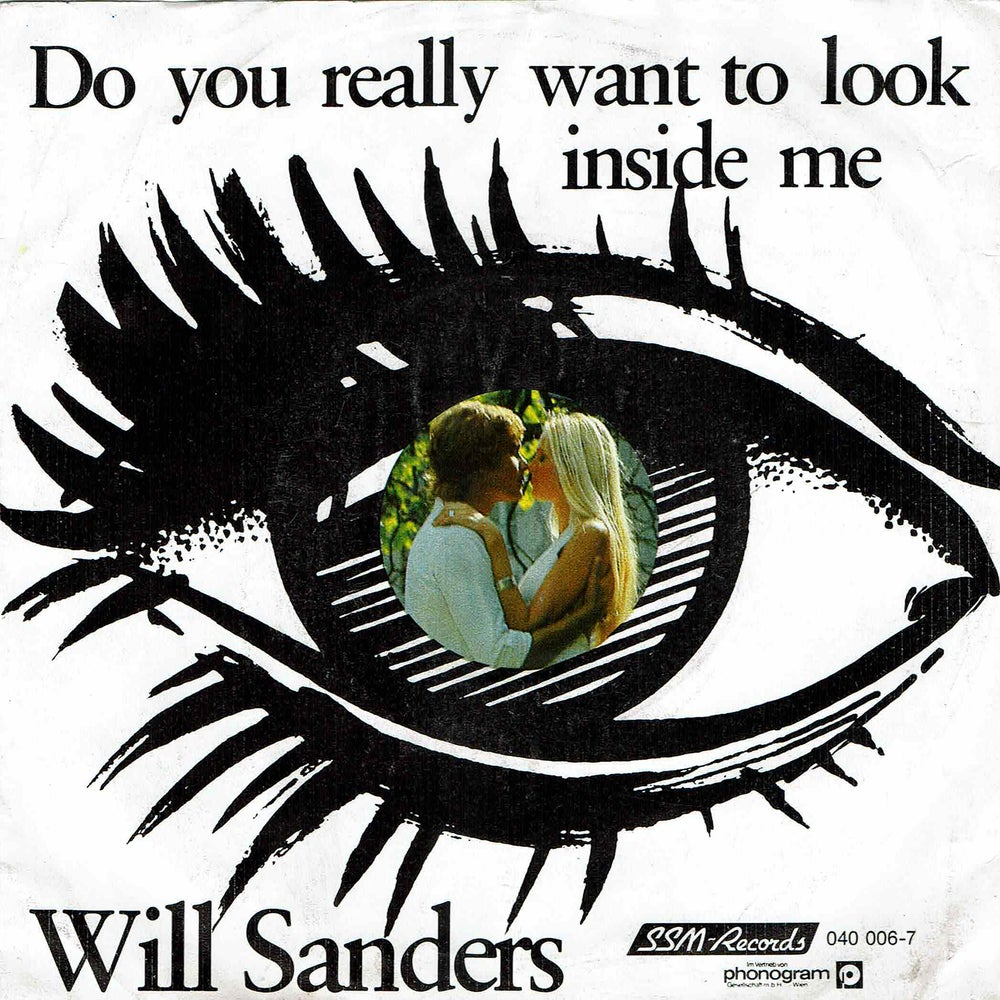 """Image of Will Sanders – Do You Really Want To Look Inside Me / Secret Love 7"""" (SOLD OUT)"""