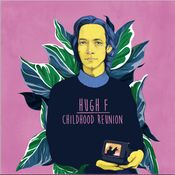 Image of Hugh F - Childhood Reunion - vinyl LP (FYR020)