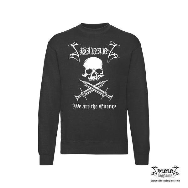 "Image of Shining ""We Are The Enemy"" Sweatshirt"