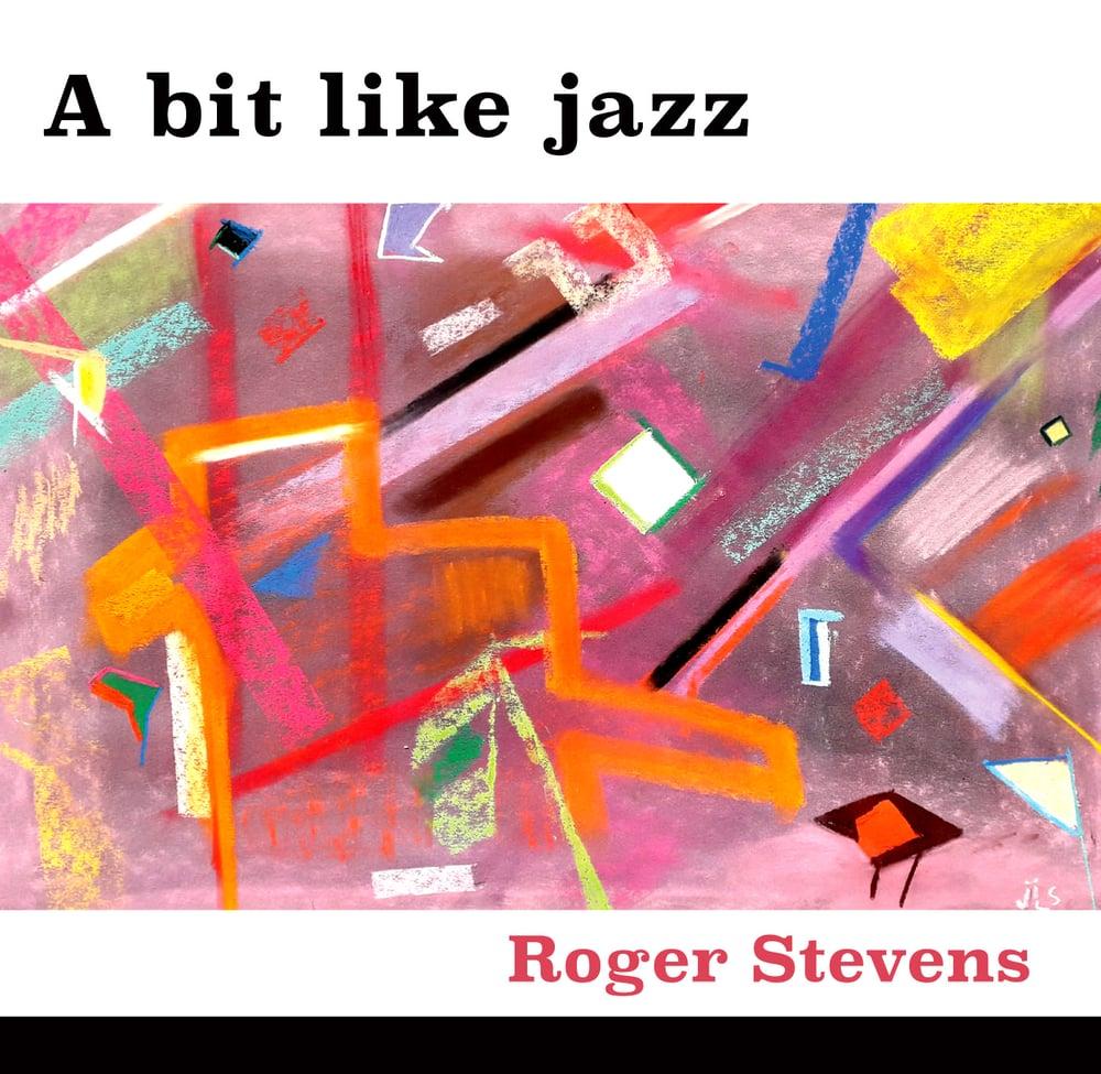 Image of A Bit Like Jazz