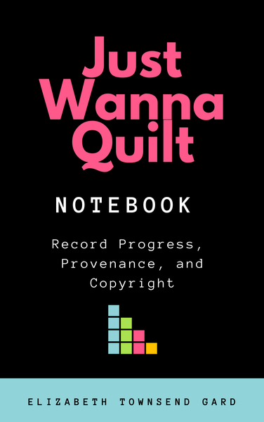 Image of Single Book:  Just Wanna Quilt Notebook