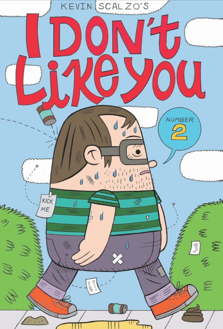 Image of I DON'T LIKE YOU #2