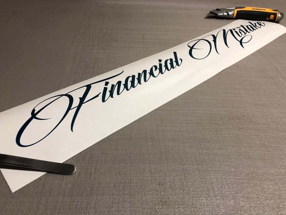 """Image of 24"""" financial mistake decal"""
