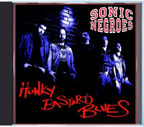 "Image of Sonic Negroes ""Honky Bastard Blues"" CD"