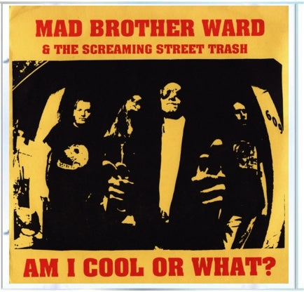 Image of Mad Brother Ward and the Screamin' Street Trash CD