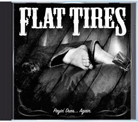 """Image of Flat Tires """"Payin' Dues Again"""" CD"""