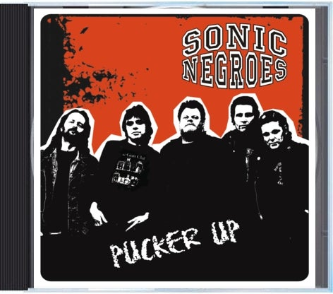 """Image of Sonic Negroes """"Pucker Up"""" CD"""