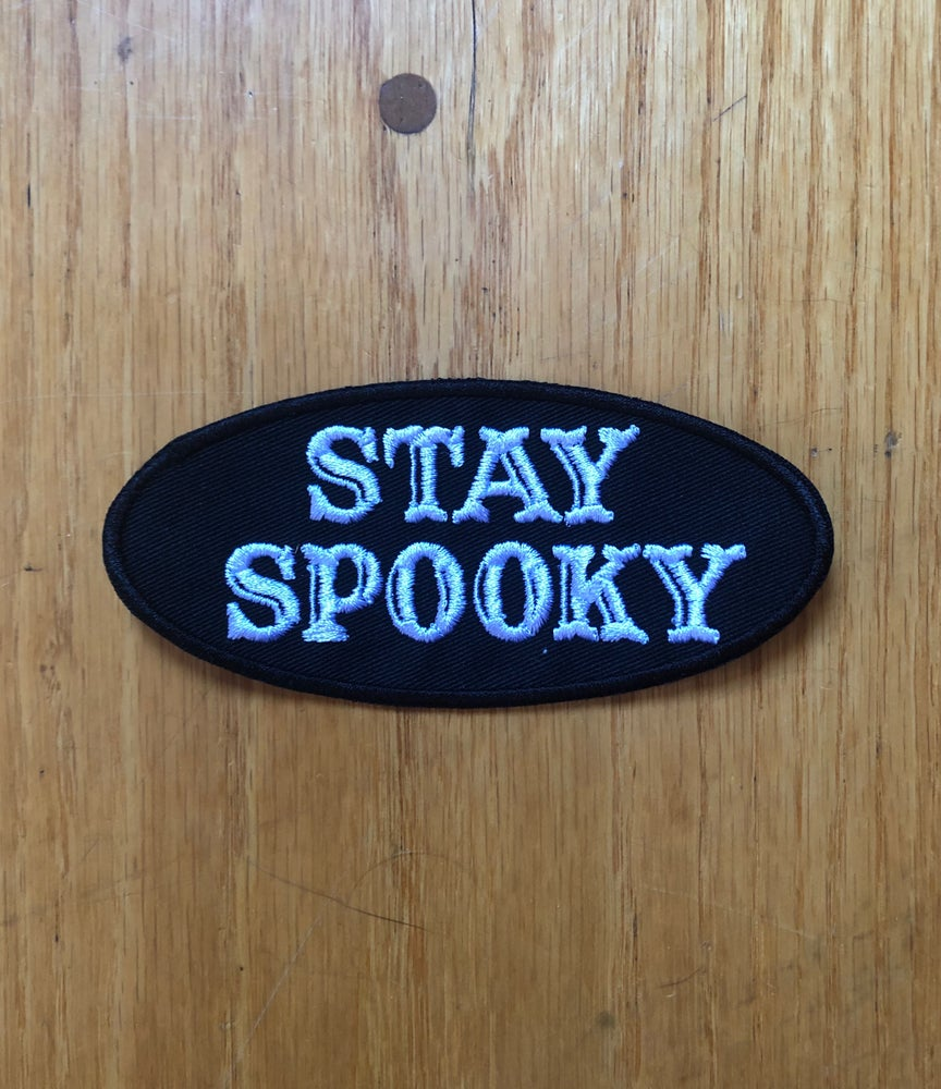 Image of Stay Spooky embroidered patch