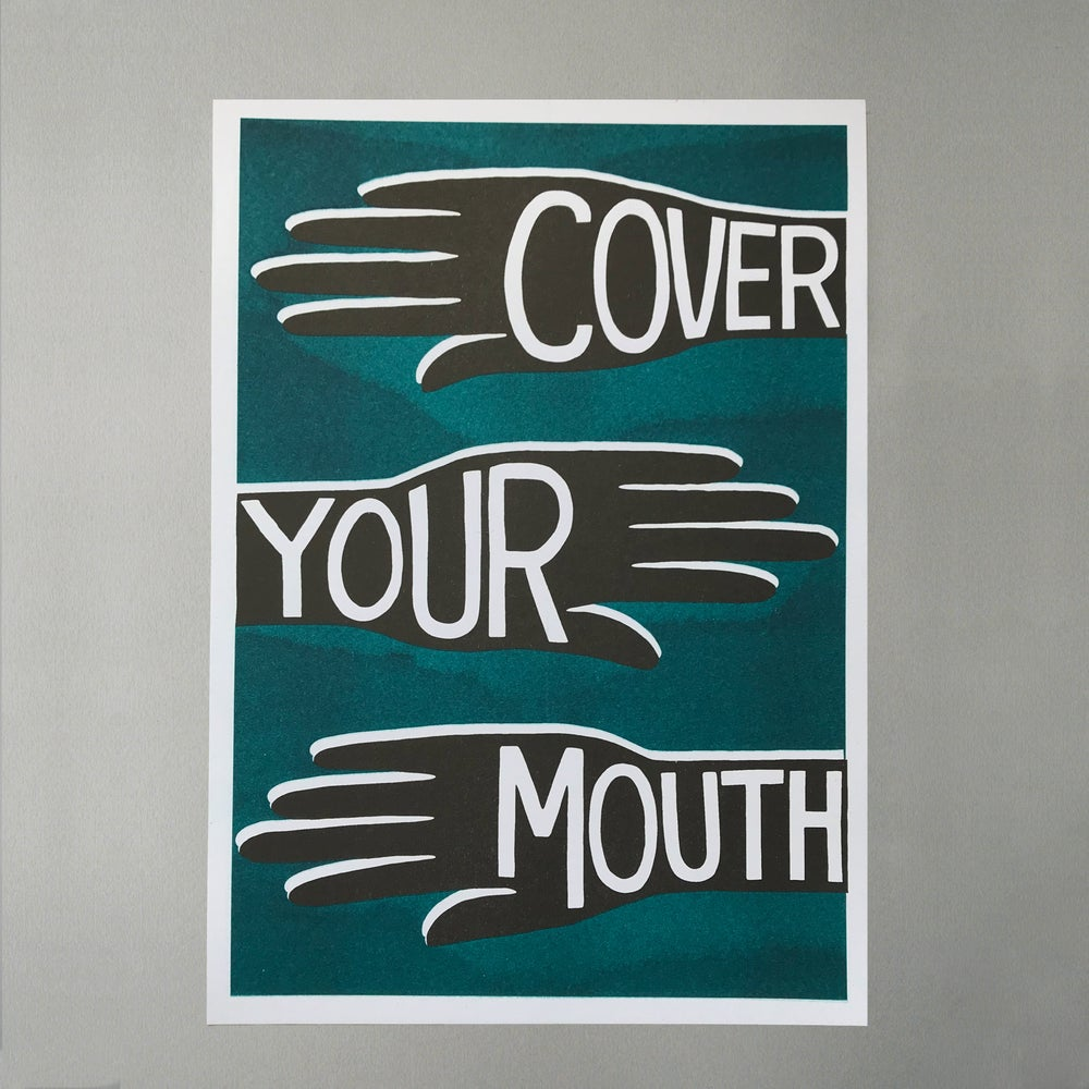 Image of 'Cover Your Mouth' A4 Riso Print