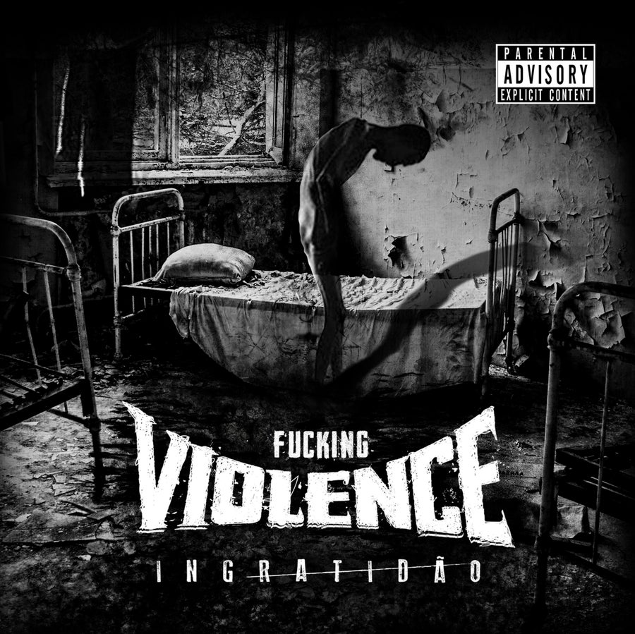 Image of Fucking Violence - Ingratidão CD