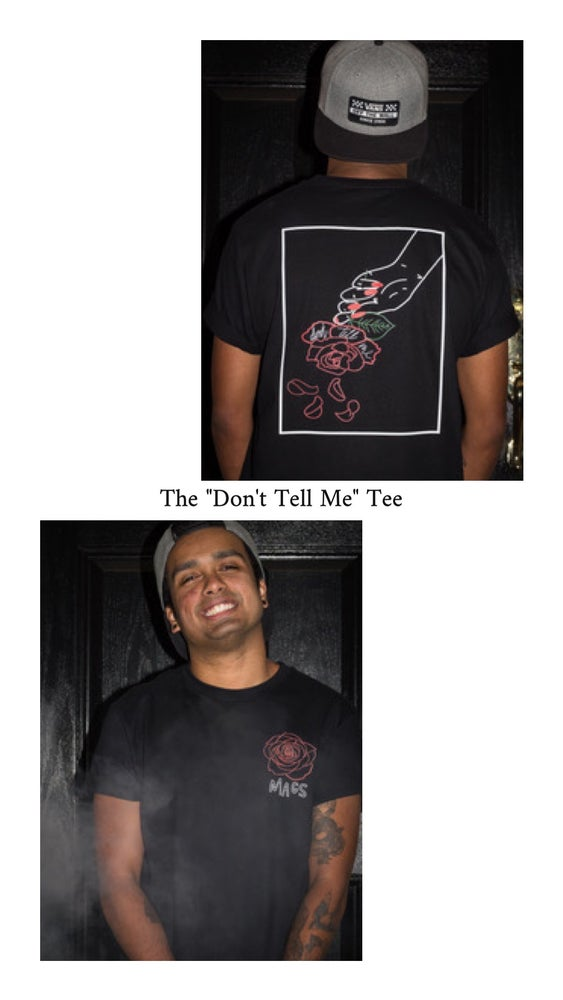 """Image of The """"Don't Tell Me"""" Tee"""