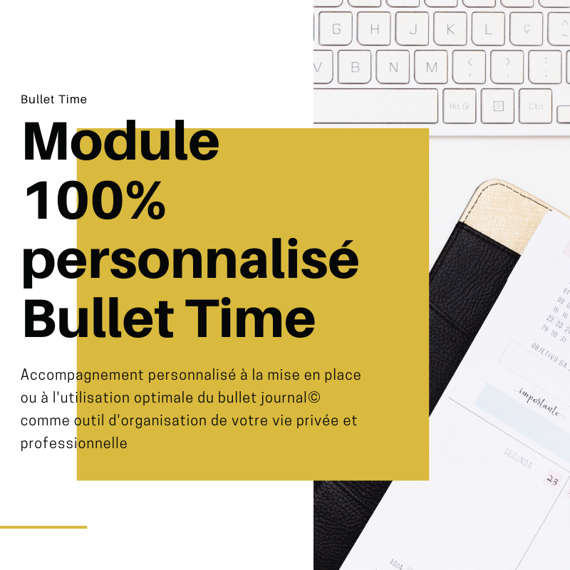 Image of MODULE ACCOMPAGNEMENT 100% PERSONNALISÉ BULLET TIME