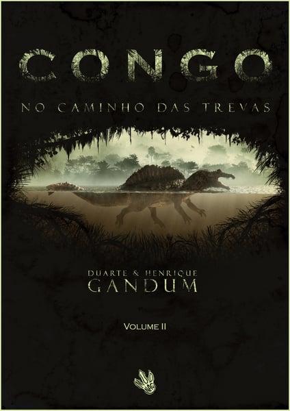 Image of Congo - No Caminho das Trevas (Volume II)