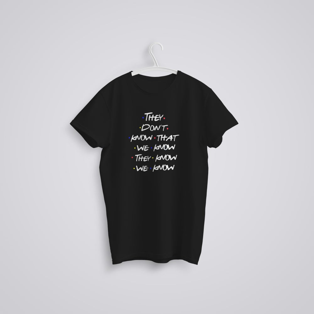 Image of Friends They Don't Know T-Shirt