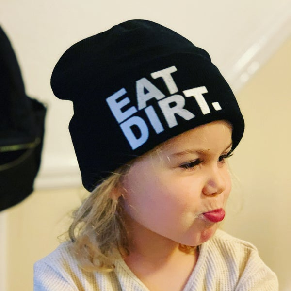 Image of Eat Dirt Beanie
