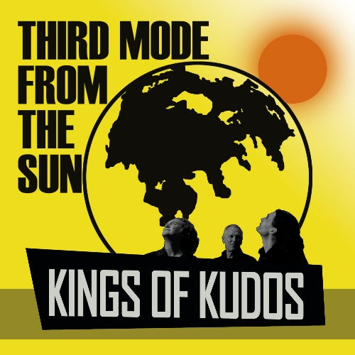 Image of Kings Of Kudos - Third Mode From The Sun (CD)