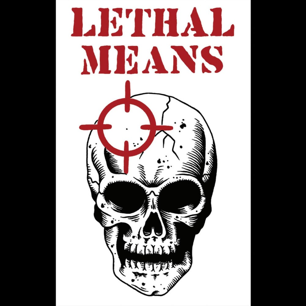 Image of Lethal Means - Tape I