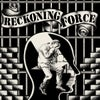 """RECKONING FORCE - S/T 7"""""""